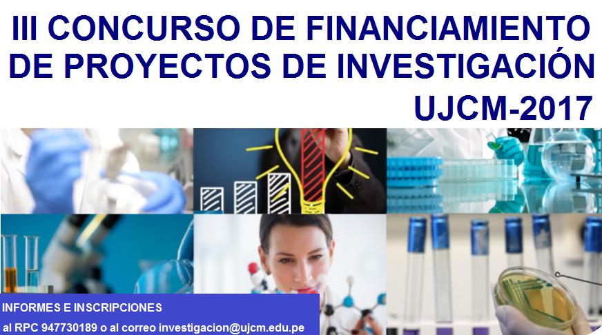 III CONCURSO DE FINANCIAMIENTO DE PROYECTOS DE INVESTIGACIÓN UJCM-2017
