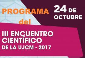 PROGRAMA DEL III ENCUENTRO CIENTÍFICO UJCM – 2017